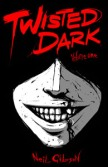 Twisted-Dark_Vol-1_large