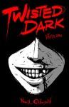 Twisted-Dark_Vol-1_large